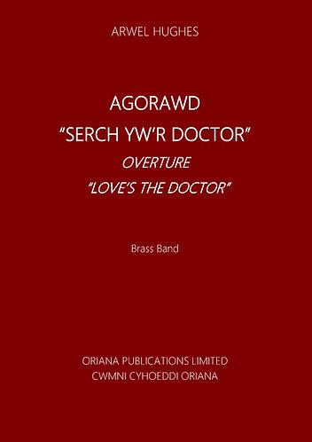 """ARWEL HUGHES: Agorawd """"Serch Yw'r Doctor"""" (transcribed for brass band)"""