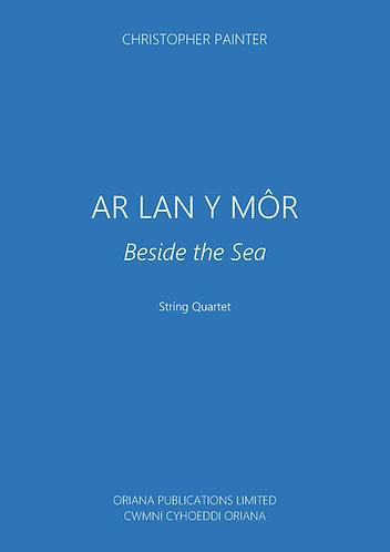 CHRISTOPHER PAINTER: Ar Lan y Mor (Beside the Sea)