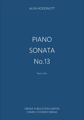 ALUN HODDINOTT: Piano Sonata No.13