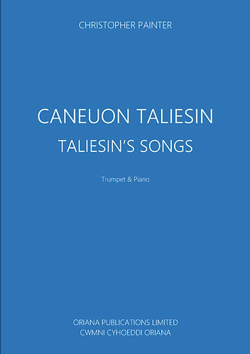 CHRISTOPHER PAINTER: Caneuon Taliesin