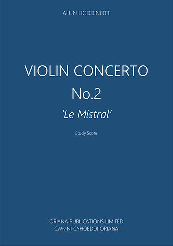 """ALUN HODDINOTT: Violin Concerto No.2 """"Le Mistral"""""""