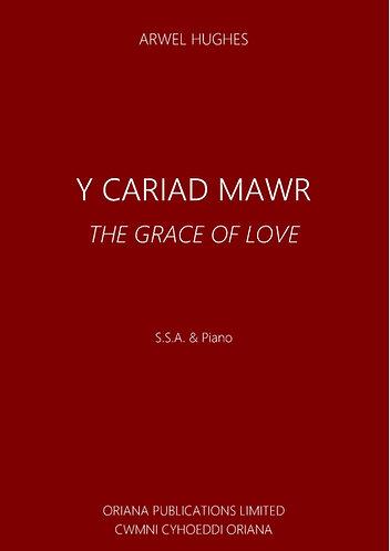 ARWEL HUGHES: Y Cariad Mawr [The Grace of Love]