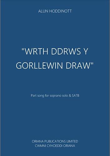 ALUN HODDINOTT: Wrth Ddrws y Gorllewin Draw