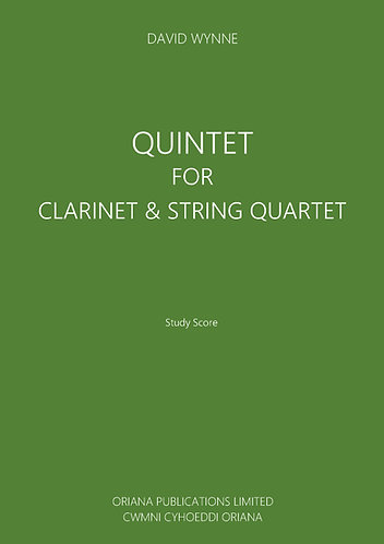 DAVID WYNNE: Quintet for Clarinet & String Quartet