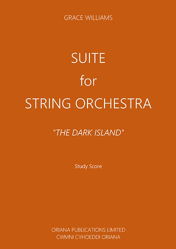 "GRACE WILLIAMS - Suite for String Orchestra - ""The Dark Island"""