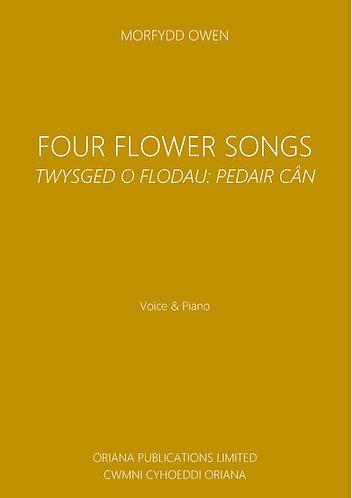 MORFYDD OWEN: Four Flower Songs/|Twysged o Flodau: Pedair Can