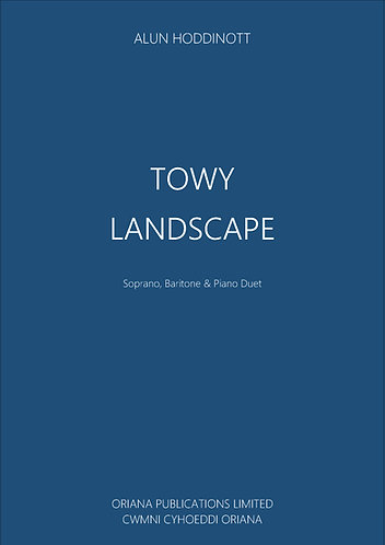 ALUN HODDINOTT: Towy Landscape
