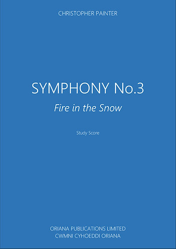 CHRISTOPHER PAINTER: Symphony No.3 (Fire In The Snow)