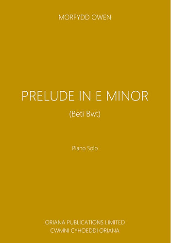 MORFYDD OWEN: Prelude in E minor (Beti Bwt)