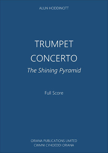 ALUN HODDINOTT: Trumpet Concerto (The Shining Pyramid)