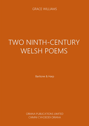 GRACE WILLIAMS: Two Ninth-Century Welsh Poems