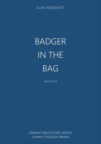ALUN HODDINOTT: Badger in the Bag [Broch Ynhod]