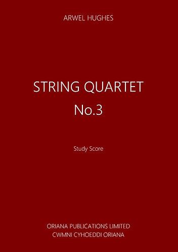 ARWEL HUGHES: String Quartet No.3