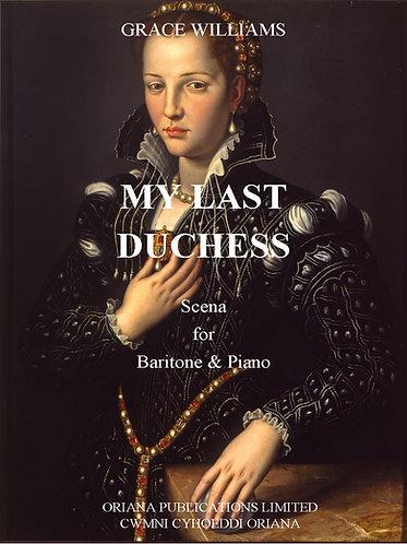 GRACE WILLIAMS: My Last Duchess