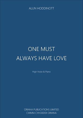 ALUN HODDINOTT: One Must Always Have Love
