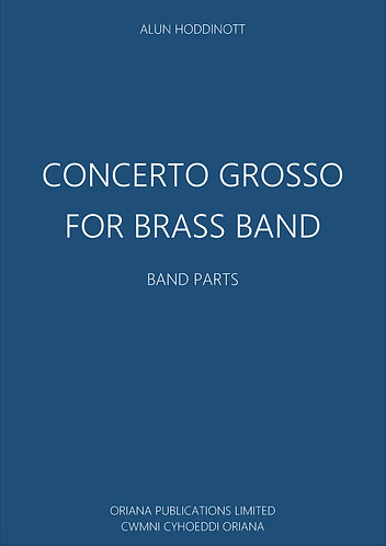 ALUN HODDINOTT: Concerto Grosso for Brass Band