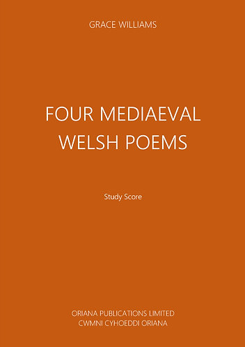 GRACE WILLIAMS: Four Mediaeval Welsh Poems