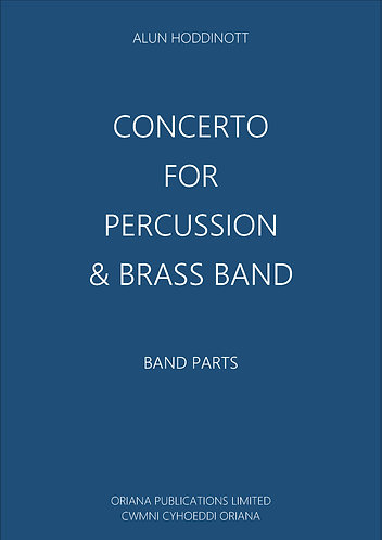 ALUN HODDINOTT: Concerto for Percussion & Brass Band