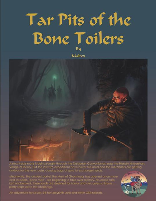 Tar Pits of the Bone Toilers