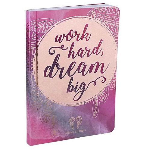 Work Hard Dream Big - Mini Journal