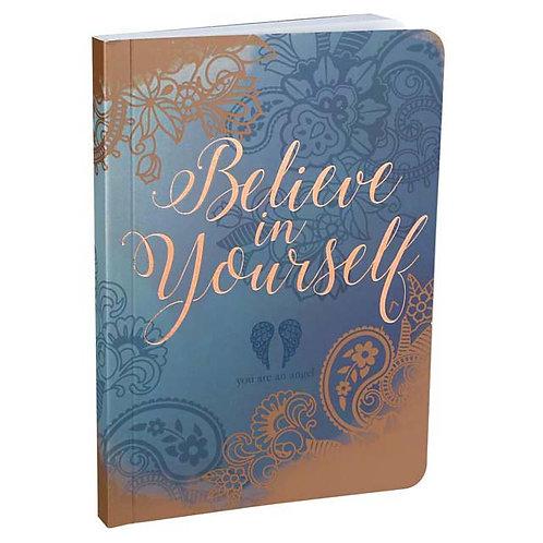 Believe In Yourself - Mini Journal