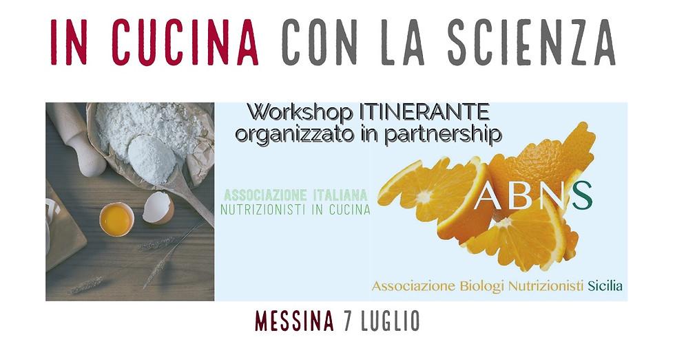 IN CUCINA CON LA SCIENZA Workshop di nutrizione in cucina e sicurezza alimentare