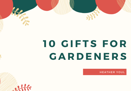 10 Gifts For Gardeners
