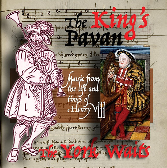 CD: The York Waits, The King's Pavan
