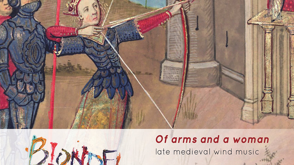 CD: Blondel, Of arms and a woman