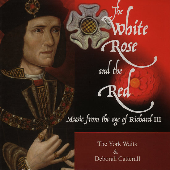 CD: The York Waits, The White Rose and the Red