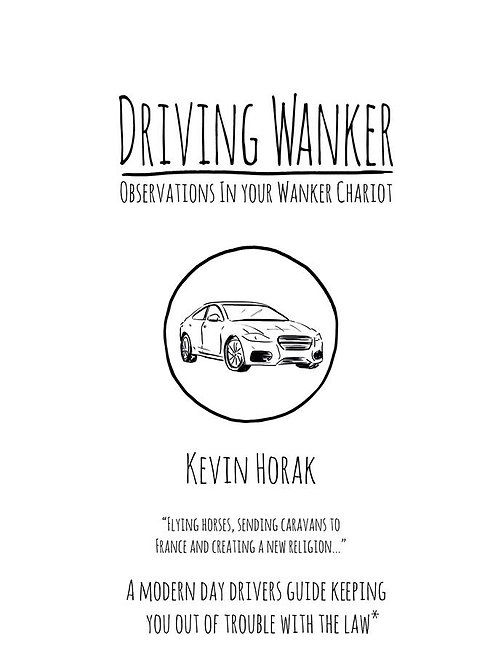Driving Wanker - Observations In Your Wanker Chariot - The Book