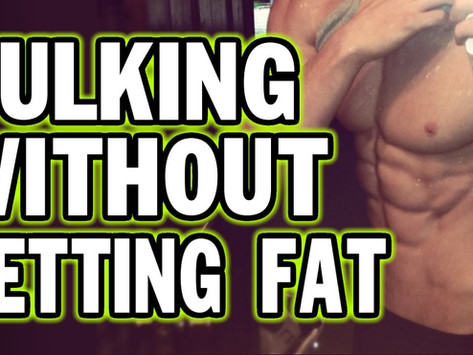 GET BIGGER WITHOUT GETTING FAT (CLEAN & LEAN BULKING)