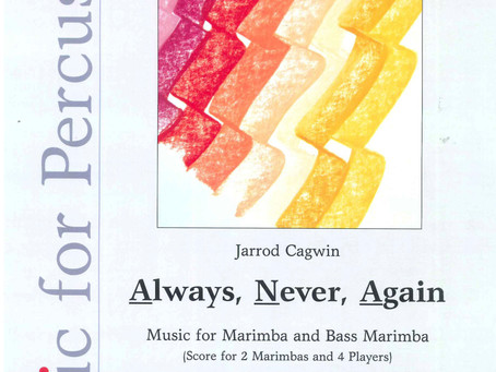 Rhythmic conceptions for marimba: composition Always, Never, Again (2008)