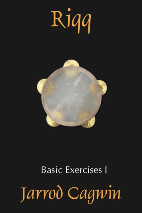 Riqq Exercises, Level Basic I, Jarrod Cagwin