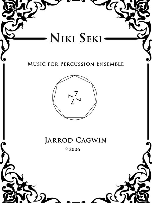Niki Seki for Percussion Ensemble, Jarrod Cagwin