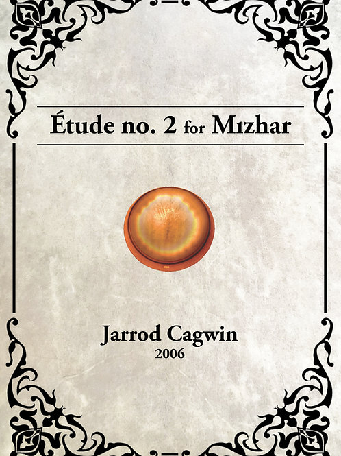 Étude no. 2 for Mızhar