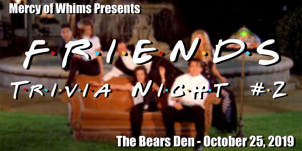 Friends Trivia Night #2