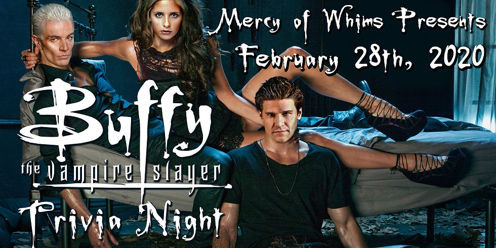 Buffy the Vampire Slayer Trivia Night