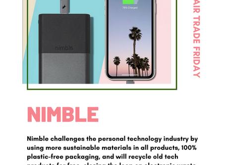 #FairTradeFriday: Nimble - Sustainable Personal Technology