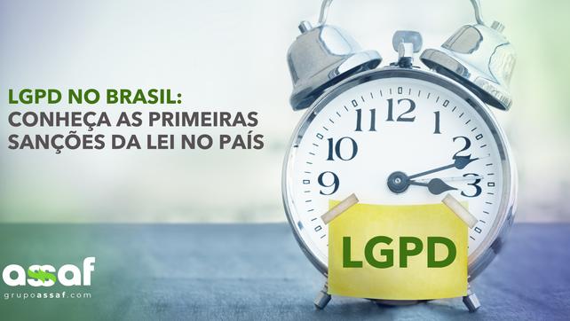 LGPD no Brasil: conheça as primeiras sanções da Lei no país