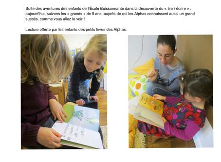 """Suite des aventures des enfants dans la découverte de """"lire/écrire""""..."""