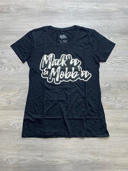 Women's Mack'n & Mobb'n Black Tee