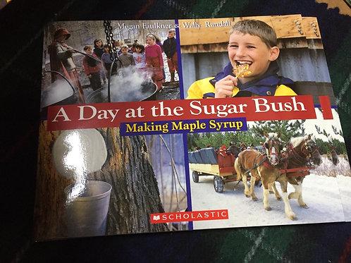 A Day at the Sugarbush - Megan Faulkner & Wally Randall