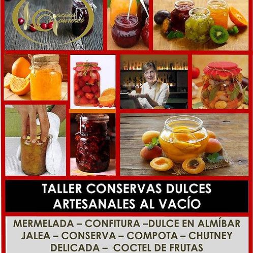 TALLER CONSERVAS DULCES Y ENVASADO AL VACÍO COCINA GOURMET