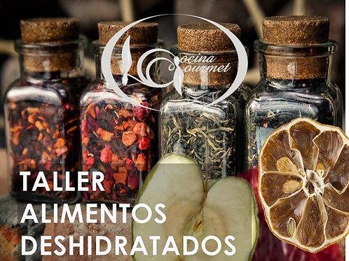 TALLER DE DESHIDRATACIÓN Y CONSERVACIÓN DE ALIMENTOS DEL 17 AL 21 FEBRERO 2020