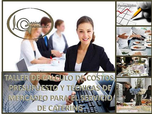 TALLER @ CÁLCULO COSTOS Y PRESUPUESTO PARA EL SERVICIO DE CATERING PARA EVENTOS