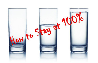 How to Stay at 100%