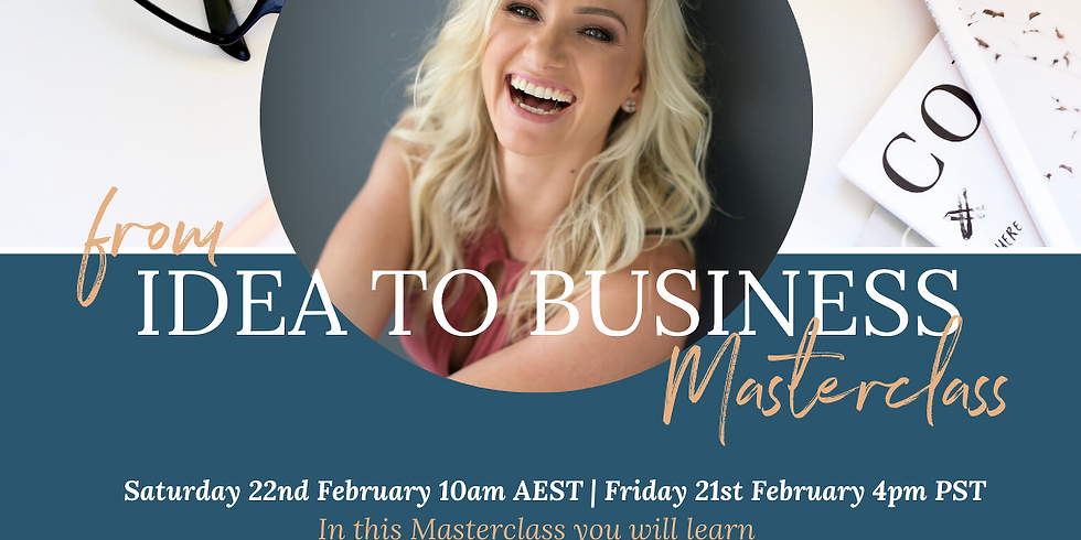 From Idea to Business Masterclass