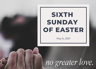 5.9.21 Bulletin Thumbnail, Sixth Sunday