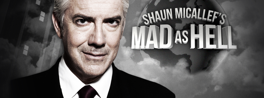 SHAUN MICALLEFS MAD AS HELL